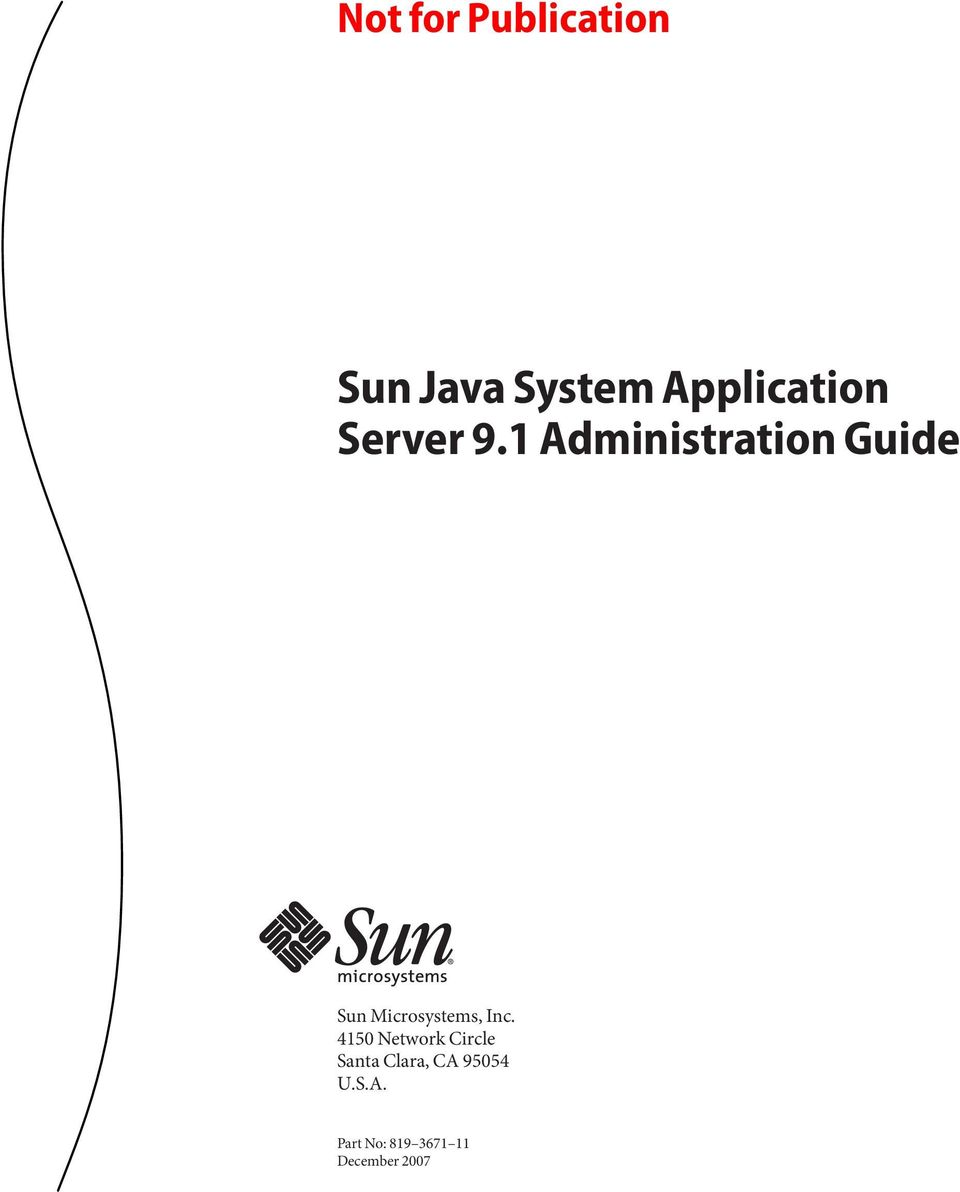 1 Administration Guide Sun Microsystems, Inc.
