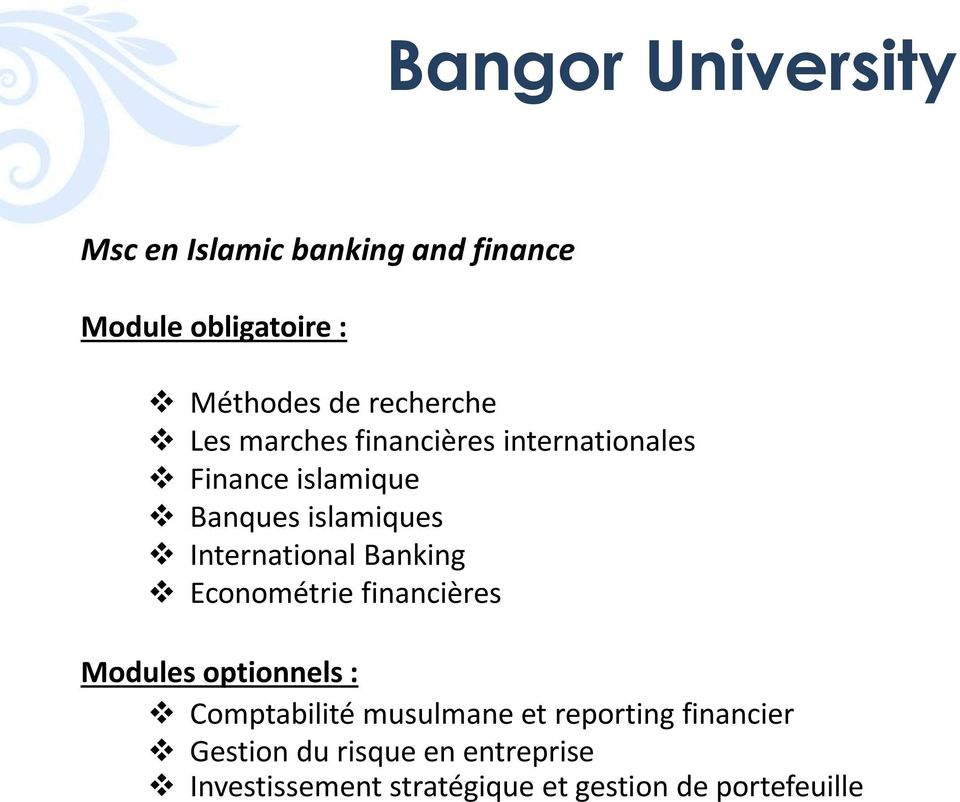 International Banking Econométrie financières Modules optionnels : Comptabilité musulmane et