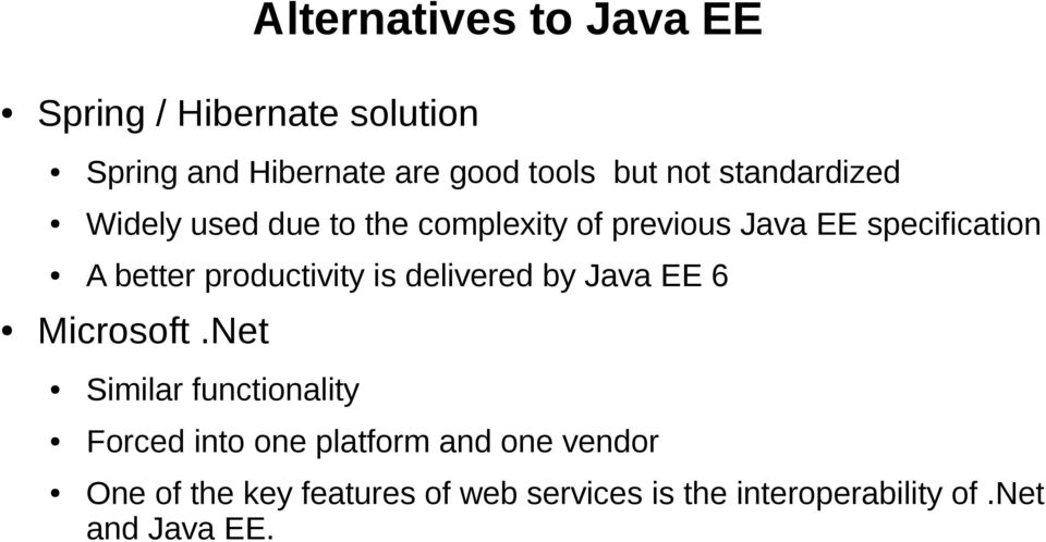 productivity is delivered by Java EE 6 Microsoft.