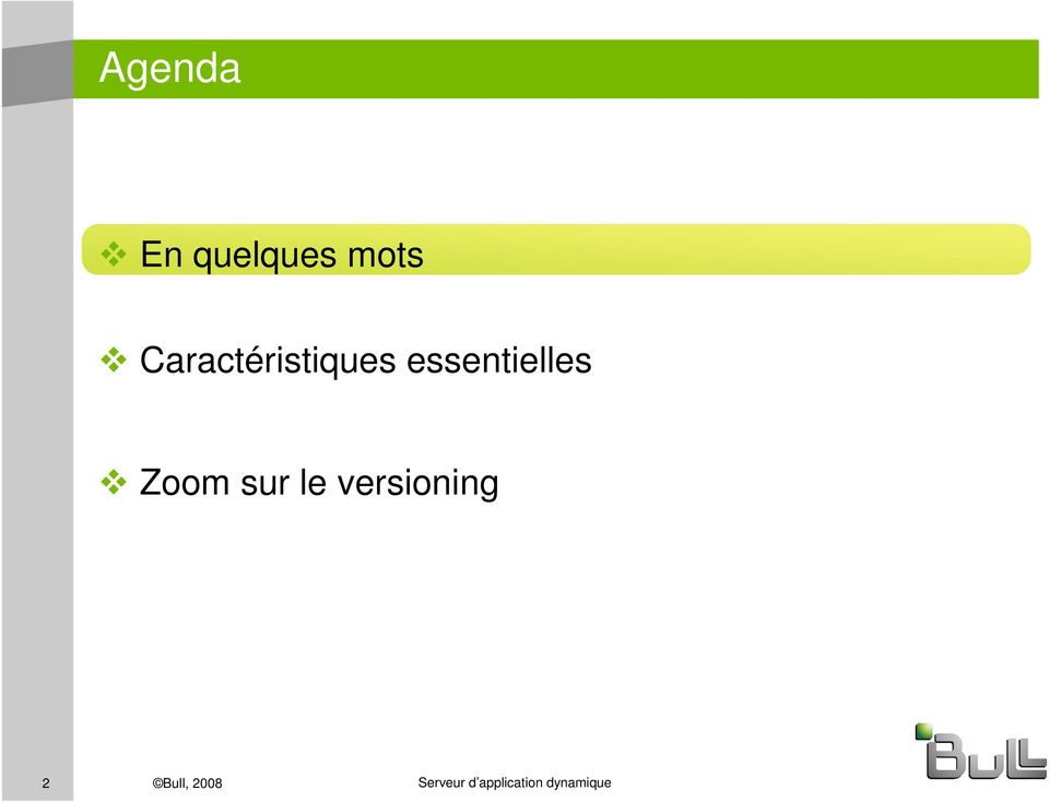 Zoom sur le versioning 2 Bull,