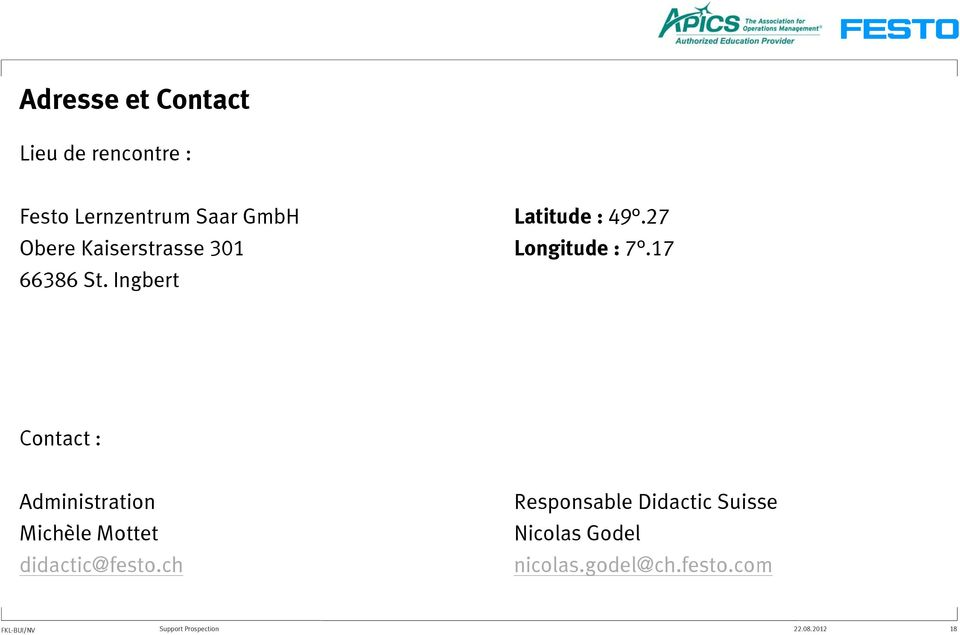 Ingbert Contact : Administration Michèle Mottet didactic@festo.