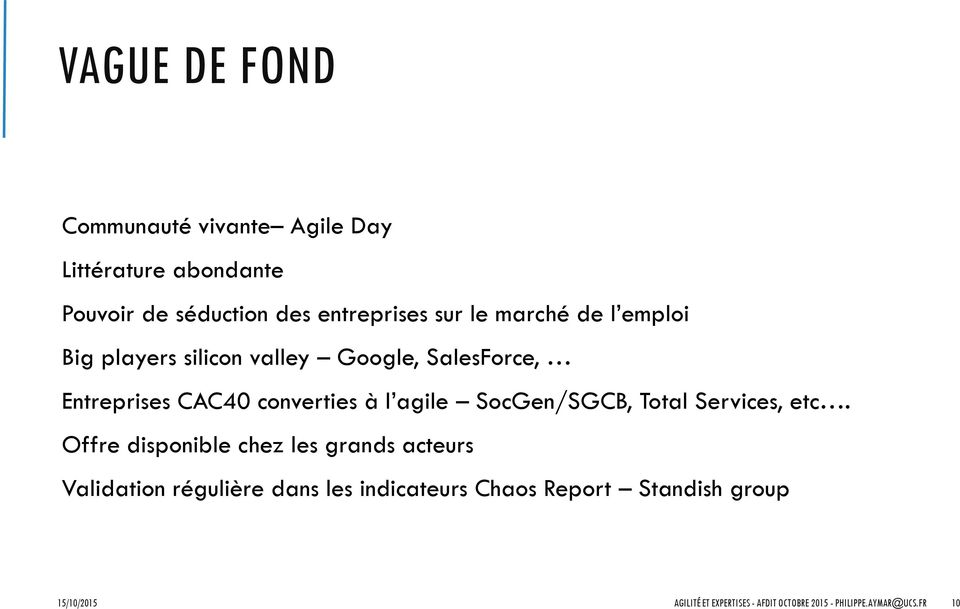 agile SocGen/SGCB, Total Services, etc.