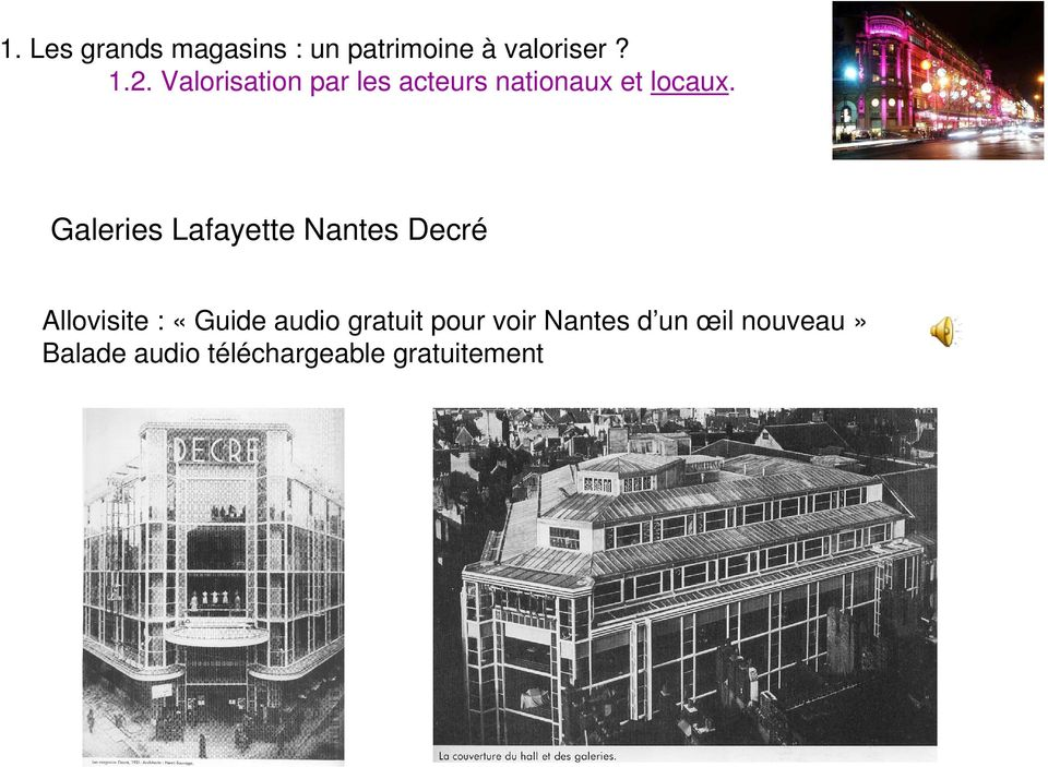 Galeries Lafayette Nantes Decré Allovisite : «Guide audio