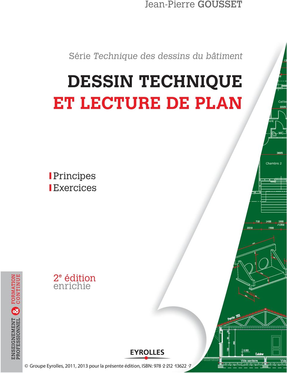 ENSEIGNEMENT PROFESSIONNEL FORMATION CONTINUE Principes Exercices