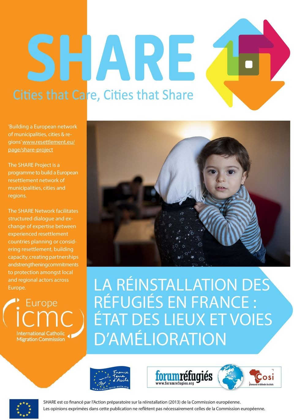 The SHARE Network facilitates structured dialogue and exchange of expertise between experienced resettlement countries planning or considering resettlement, building capacity, creating partnerships