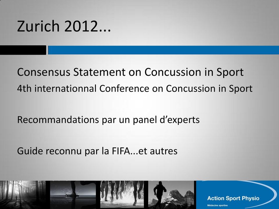 4th internationnal Conference on Concussion in