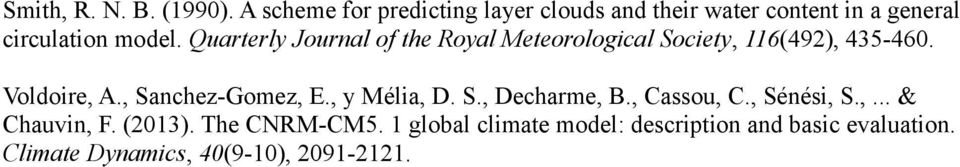Quarterly Journal of the Royal Meteorological Society, 116(492), 435-460. Voldoire, A.