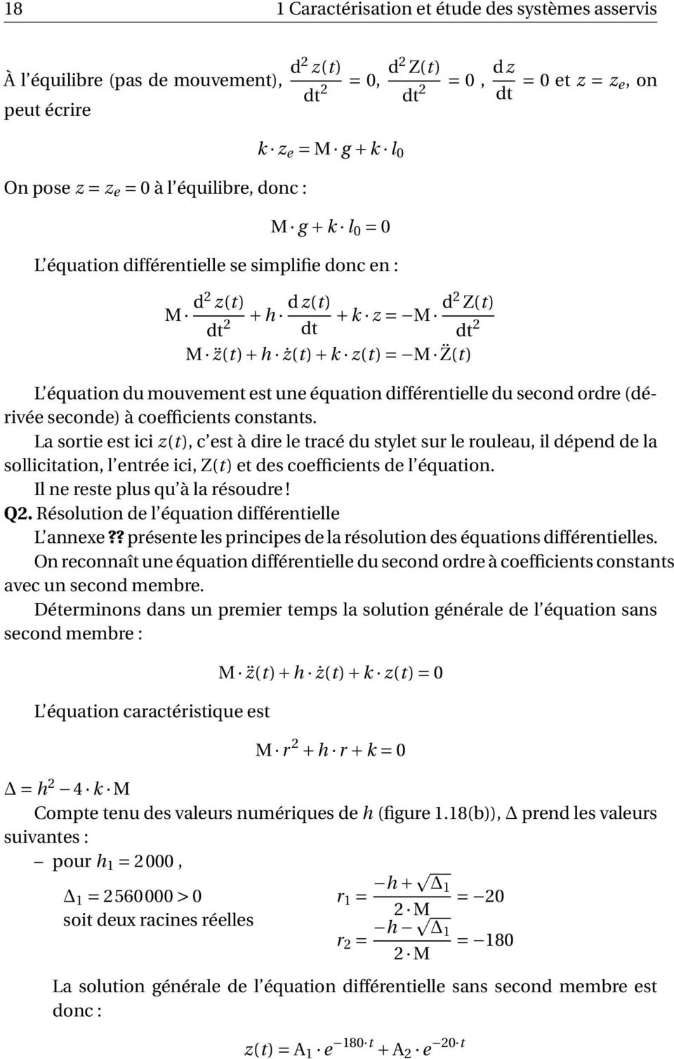 du second ordre (dérivée seconde) à coefficients constants.
