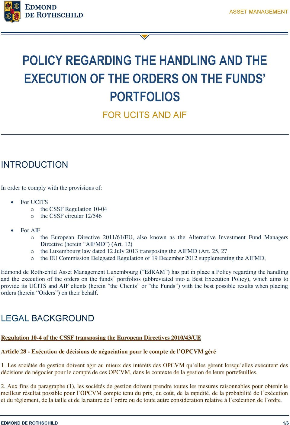 12) o the Luxembourg law dated 12 July 2013 transposing the AIFMD (Art.
