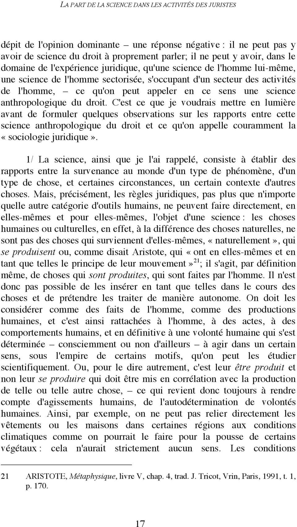 science anthropologique du droit.