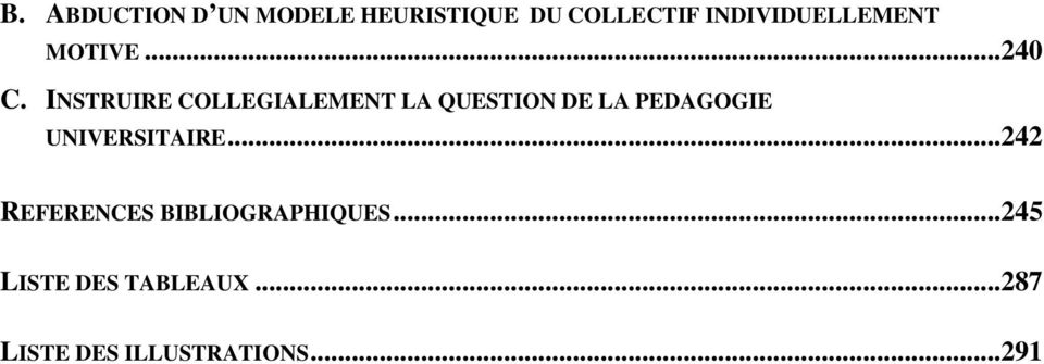 INSTRUIRE COLLEGIALEMENT LA QUESTION DE LA PEDAGOGIE