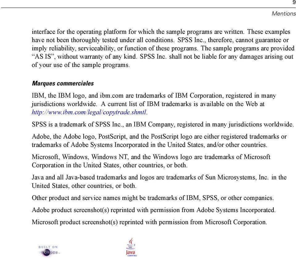 shall not be liable for any damages arising out of your use of the sample programs. Marques commerciales IBM, the IBM logo, and ibm.