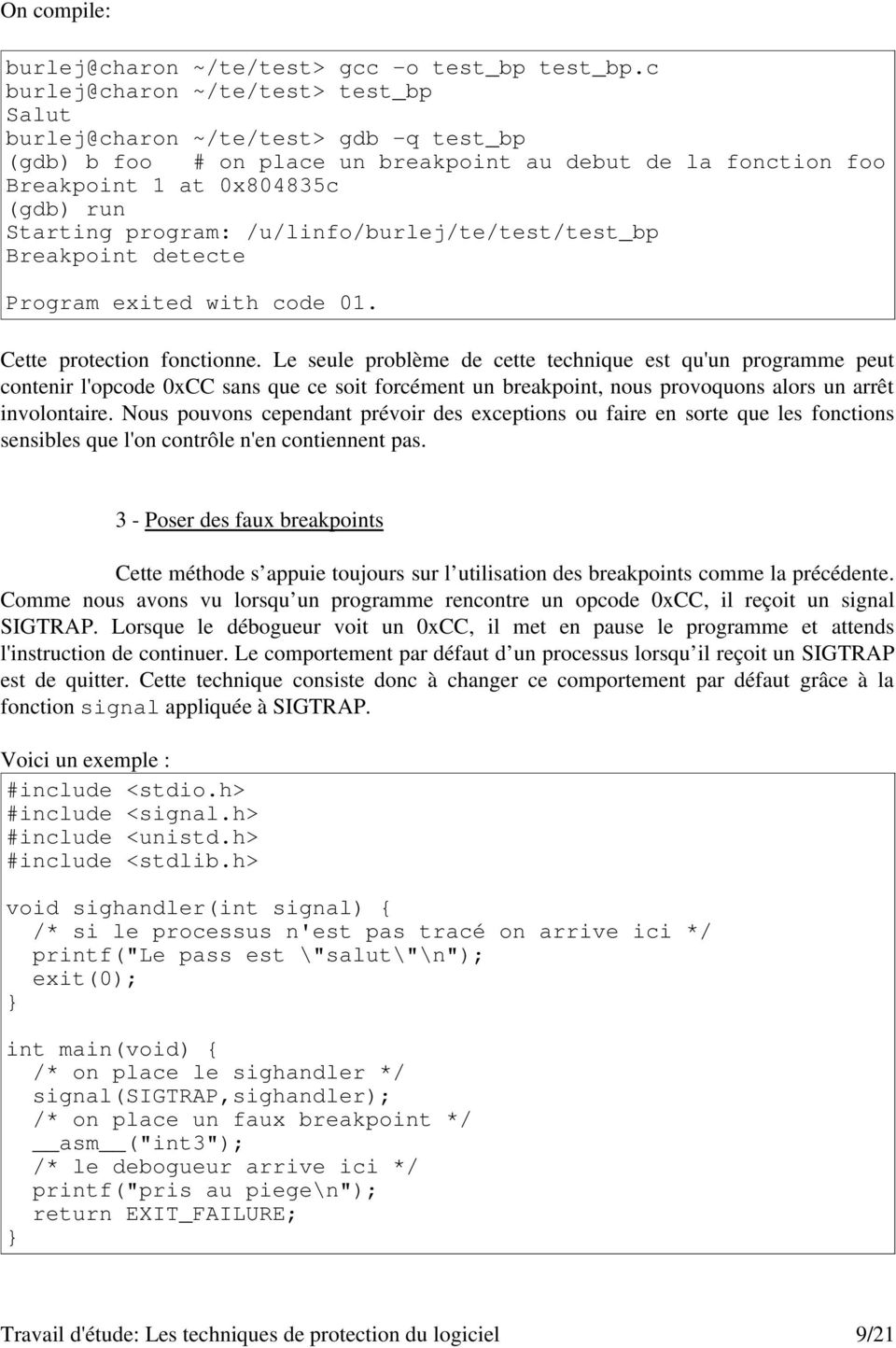 /u/linfo/burlej/te/test/test_bp Breakpoint detecte Program exited with code 01. Cette protection fonctionne.