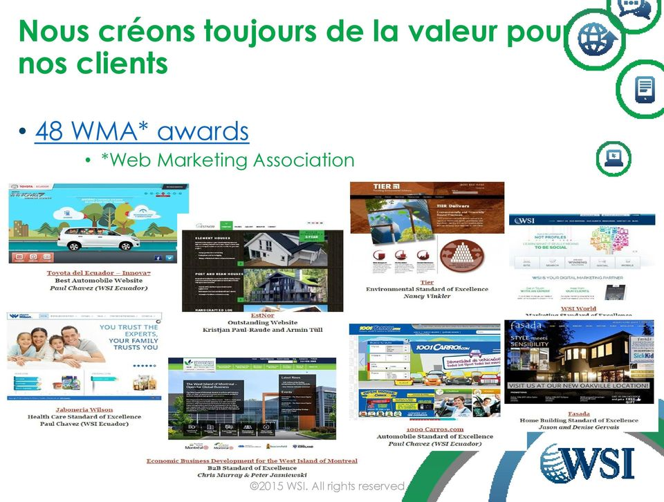 clients 48 WMA* awards