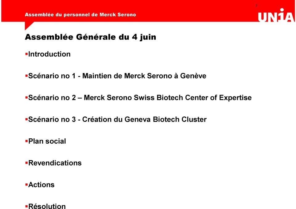 Swiss Biotech Center of Expertise Scénario no 3 - Création du