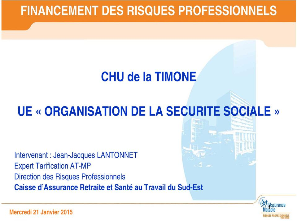 LANTONNET Expert Tarification AT-MP Direction des Risques