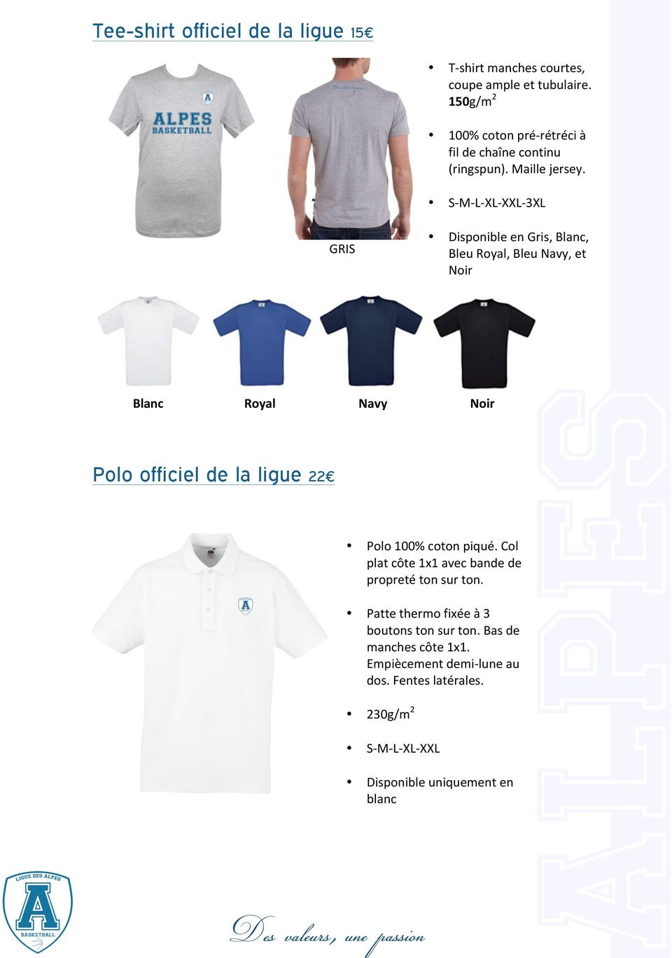 S- M- L- XL- XXL- 3XL GRIS Disponible en Gris, Blanc, Bleu Royal, Bleu Navy, et Noir Blanc Royal Navy Noir Polo officiel de la ligue 22
