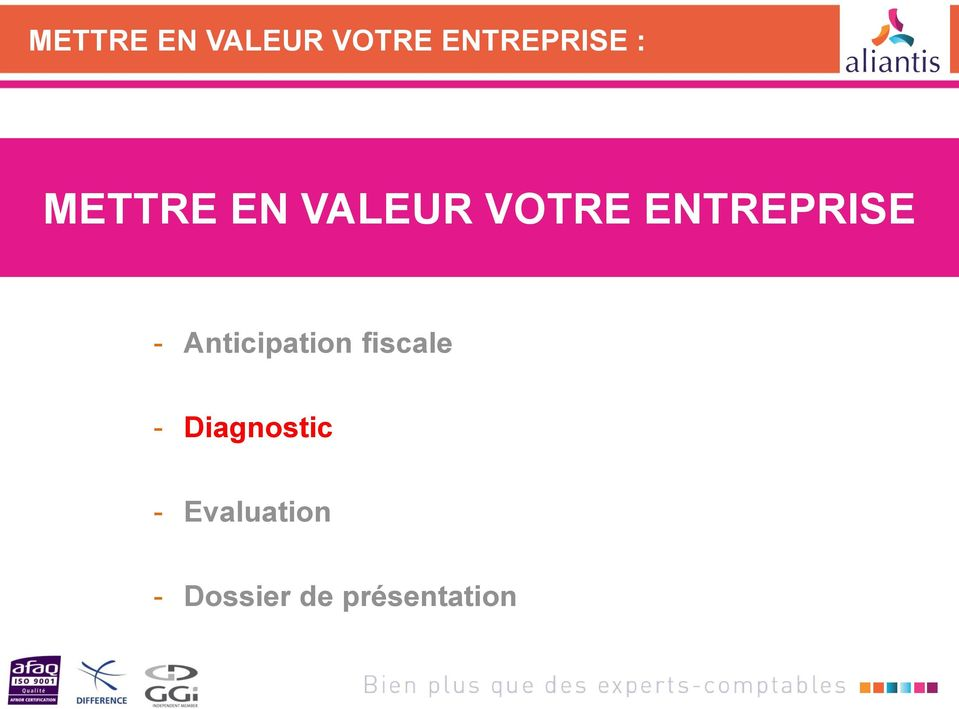 Anticipation fiscale - Diagnostic -