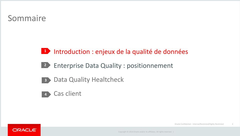 positionnement Data Quality Healtcheck Cas client