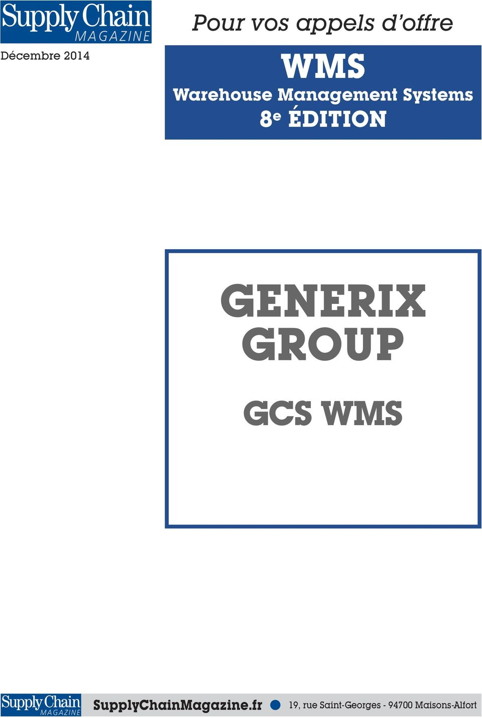 GENERIX GROUP GCS WMS SupplyChainMagazine.