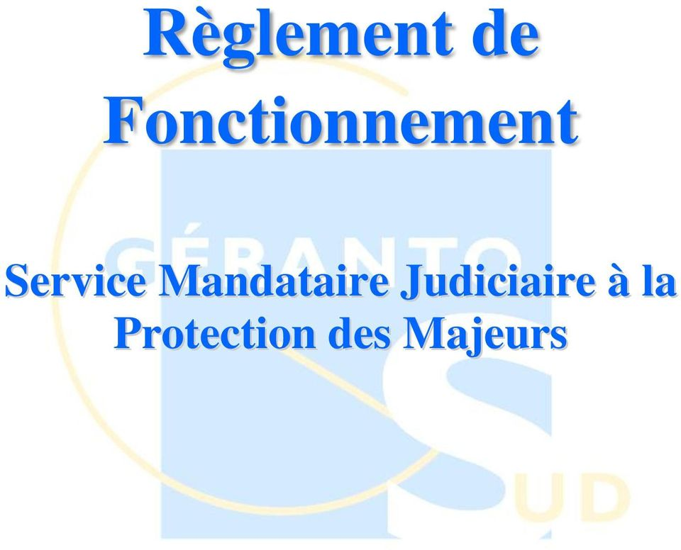 Service Mandataire