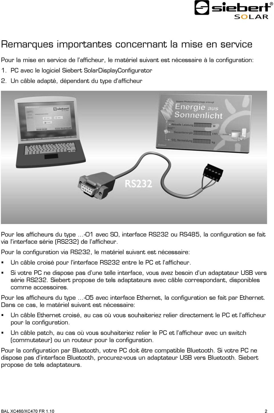 ..-01 avec S0, interface RS232 ou RS485, la configuration se fait via l interface série (RS232) de l afficheur.