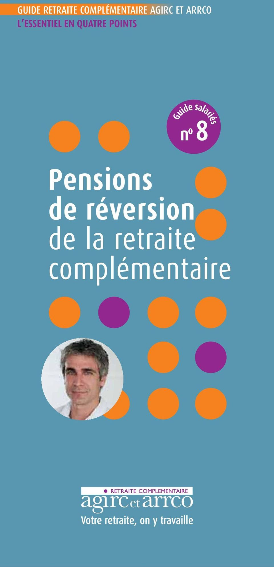 POINTS Guide salariés n o 8 Pensions