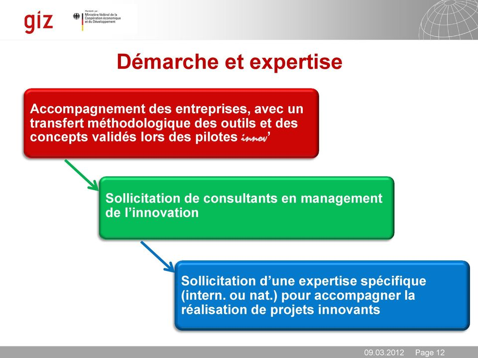 Sollicitation de consultants en management de l innovation Sollicitation d une