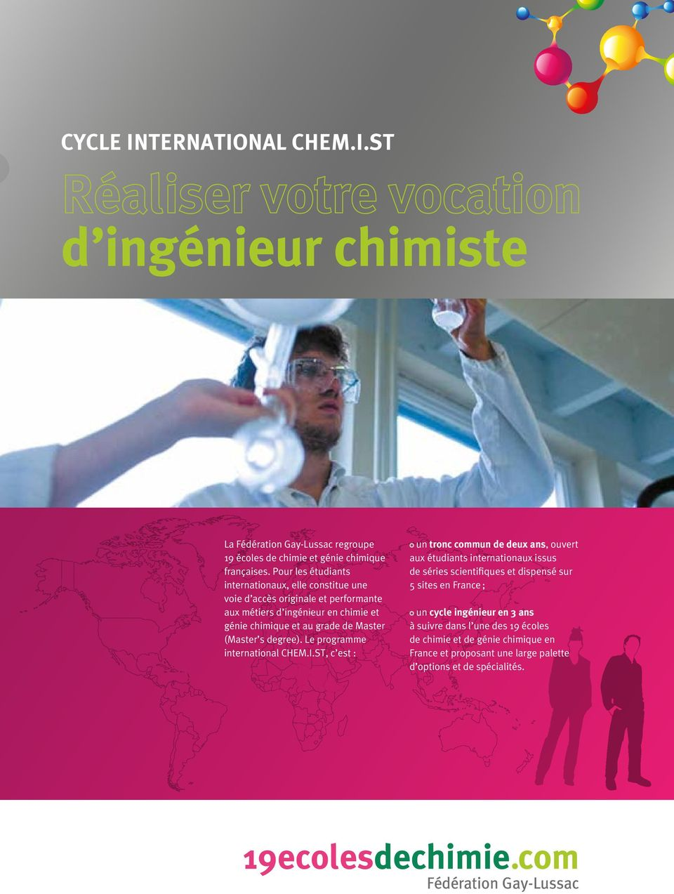 Master (Master s degree). Le programme international CHEM.I.