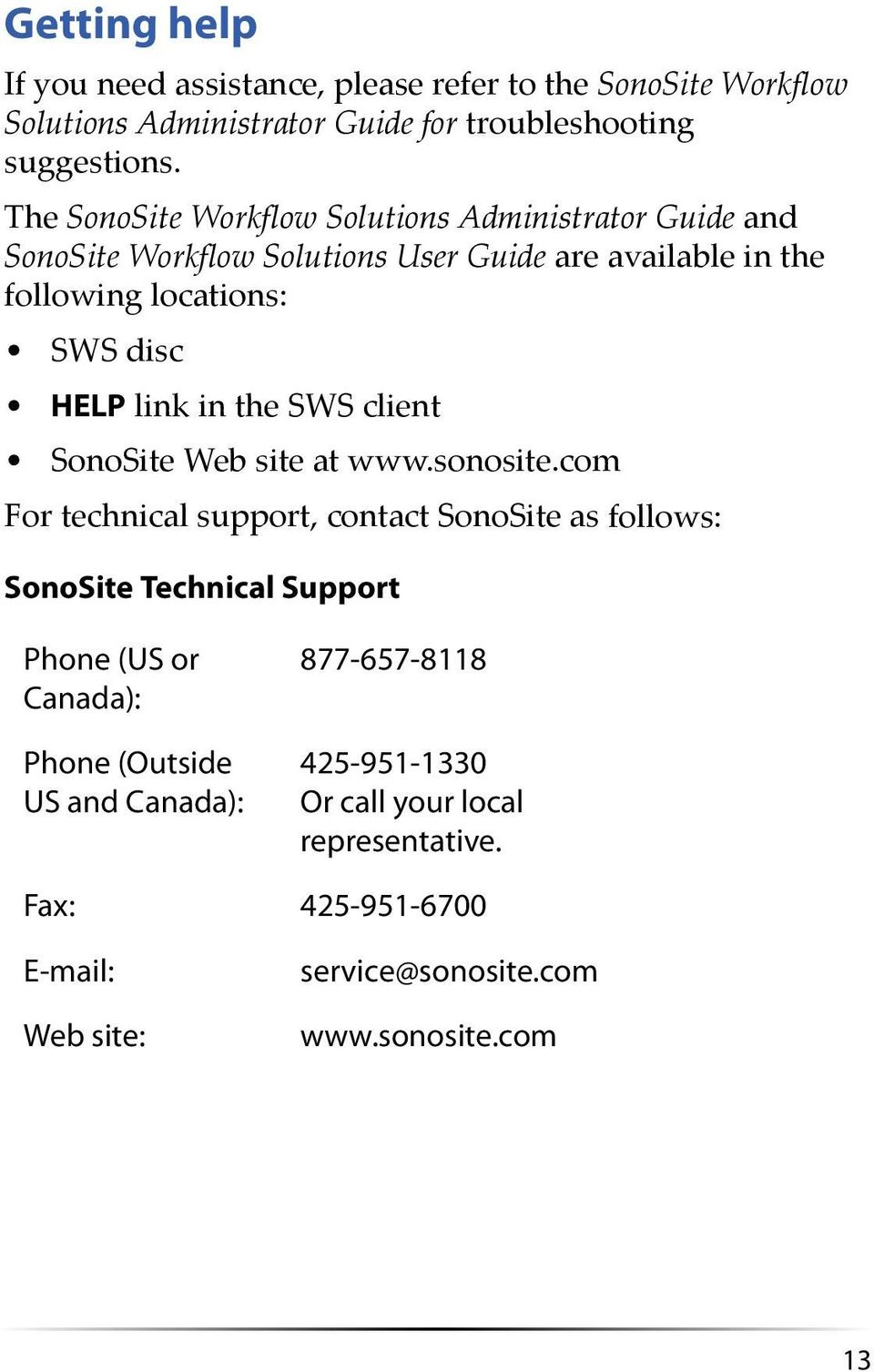 link in the SWS client SonoSite Web site at www.sonosite.