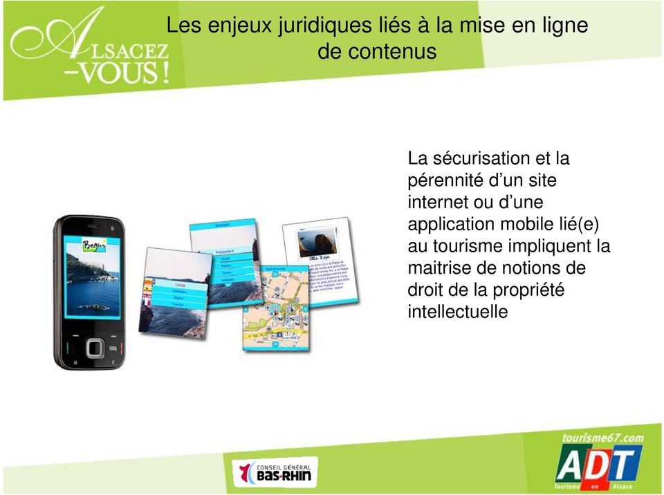d une application mobile lié(e) au tourisme impliquent la