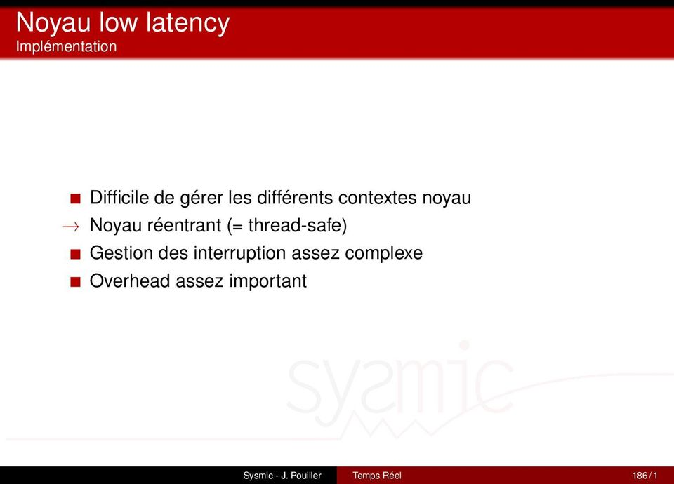 thread-safe) Gestion des interruption assez complexe
