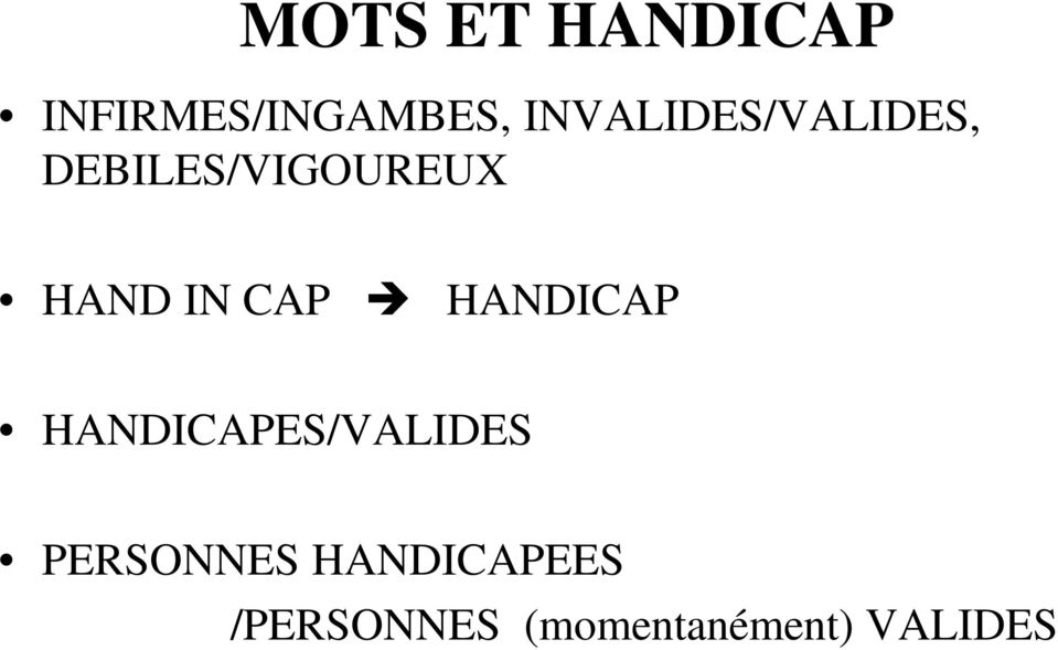 IN CAP HANDICAP HANDICAPES/VALIDES