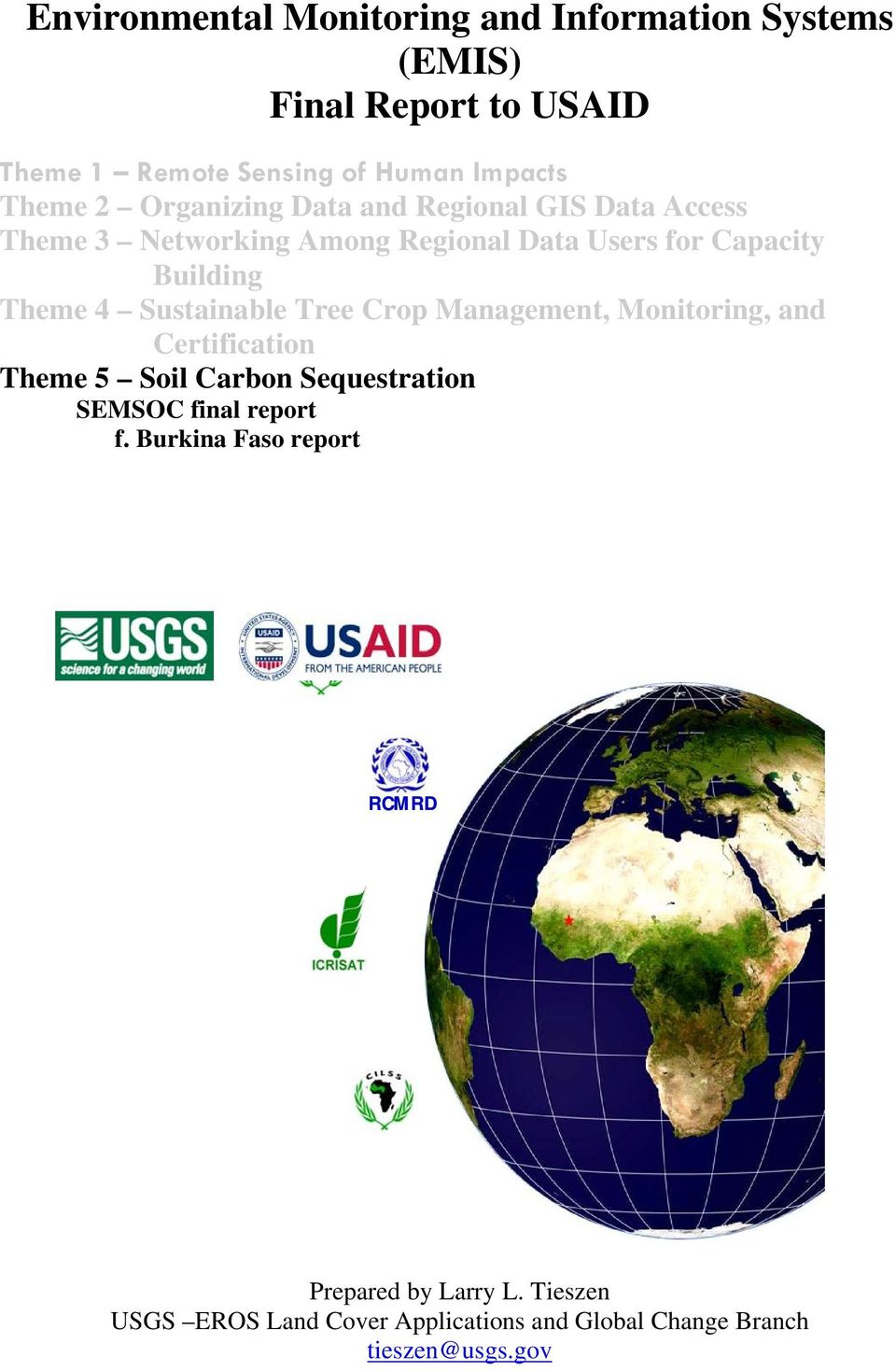Sustainable Tree Crp Management, Mnitring, and Certificatin Theme 5 Sil Carbn Sequestratin SEMSOC final reprt f.