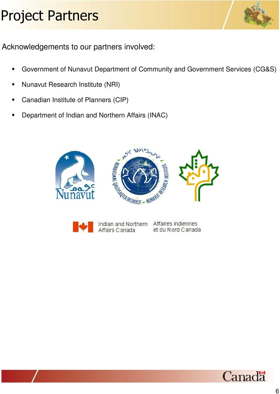 Government Services (CG&S) Nunavut Research Institute (NRI) Canadian