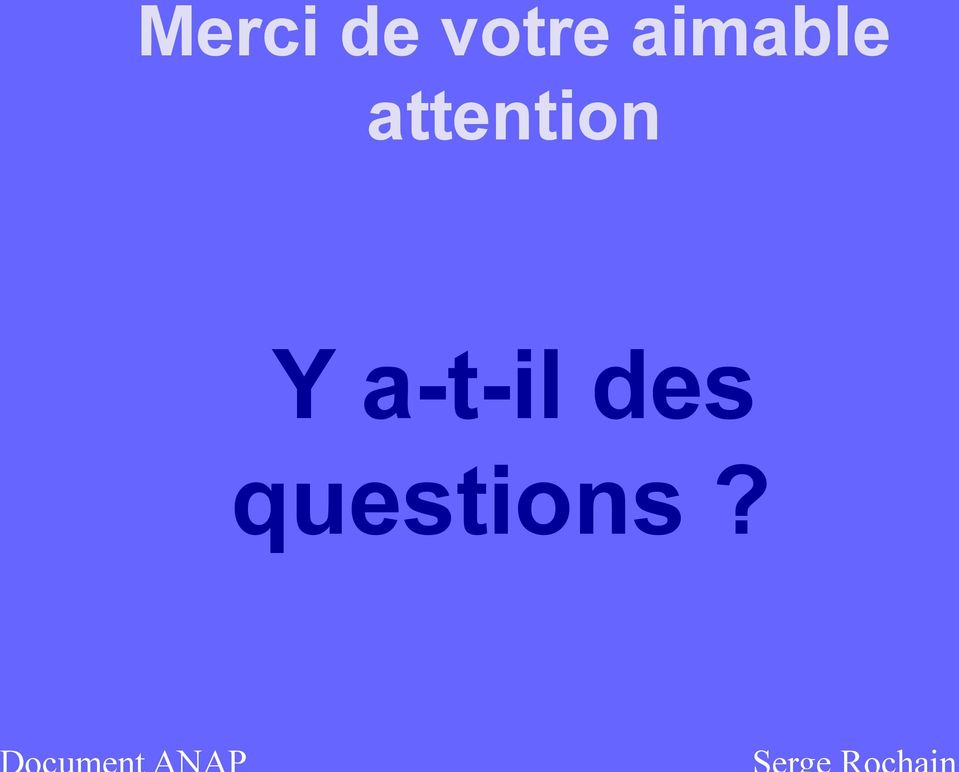 attention Y