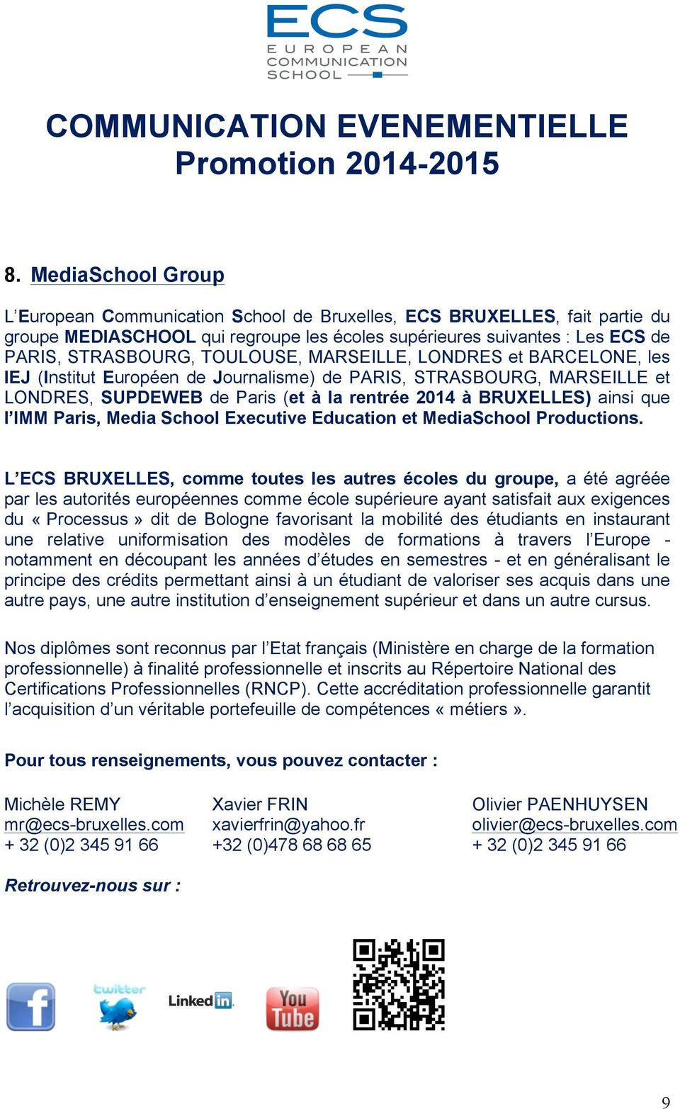 Paris, Media School Executive Education et MediaSchool Productions.