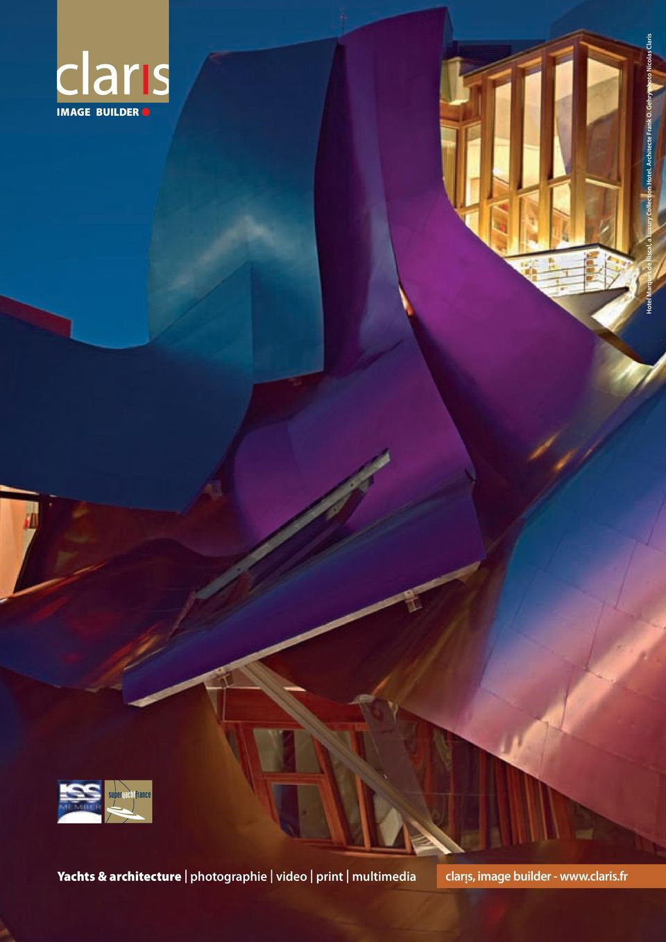 Gehry photo Nicolas Claris Yachts & architecture