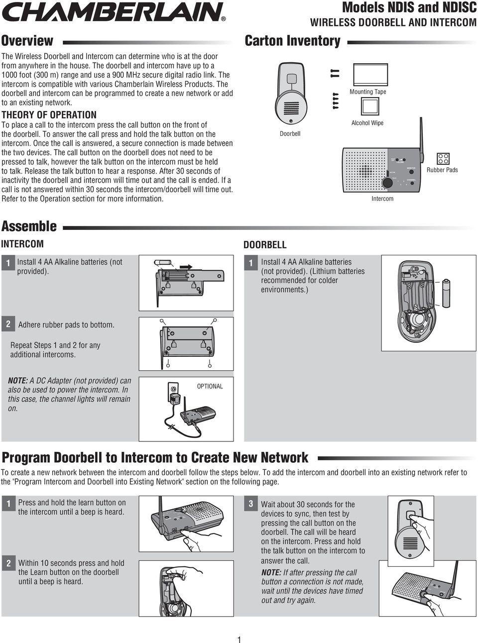 The doorbell and intercom can be programmed to create a new network or add to an existing network.