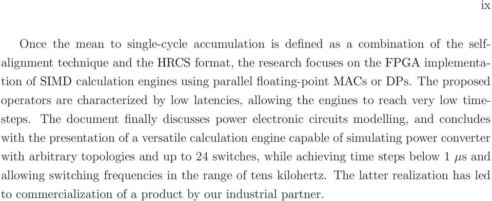 The document finally discusses power electronic circuits modelling, and concludes with the presentation of a versatile calculation engine capable of simulating power converter with arbitrary