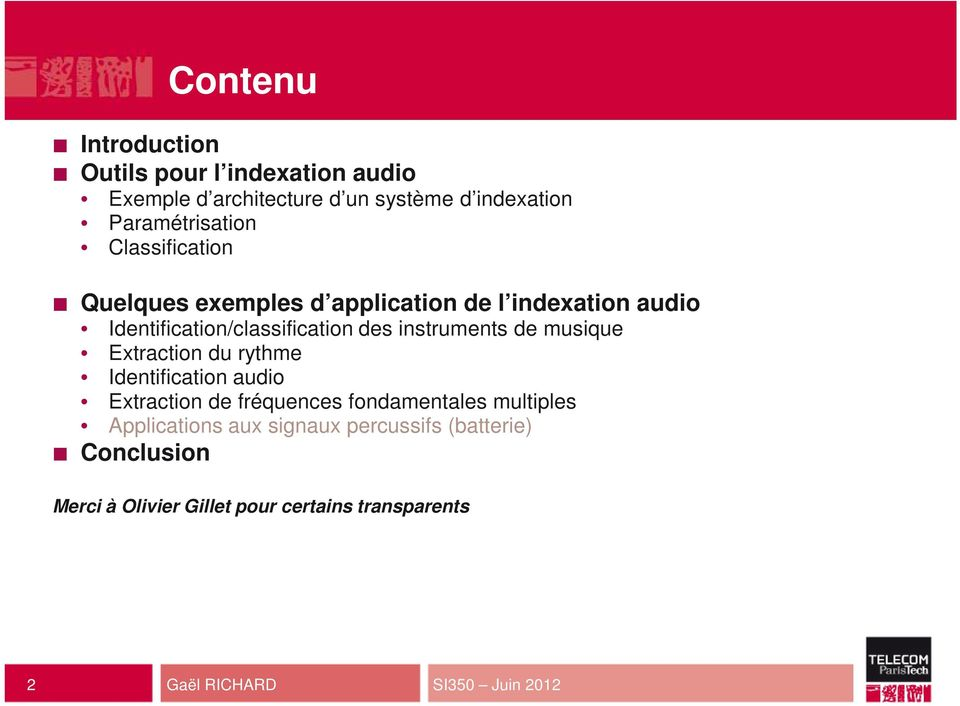 musique Extraction du rythme Identification audio Extraction de fréquences fondamentales multiples Applications aux