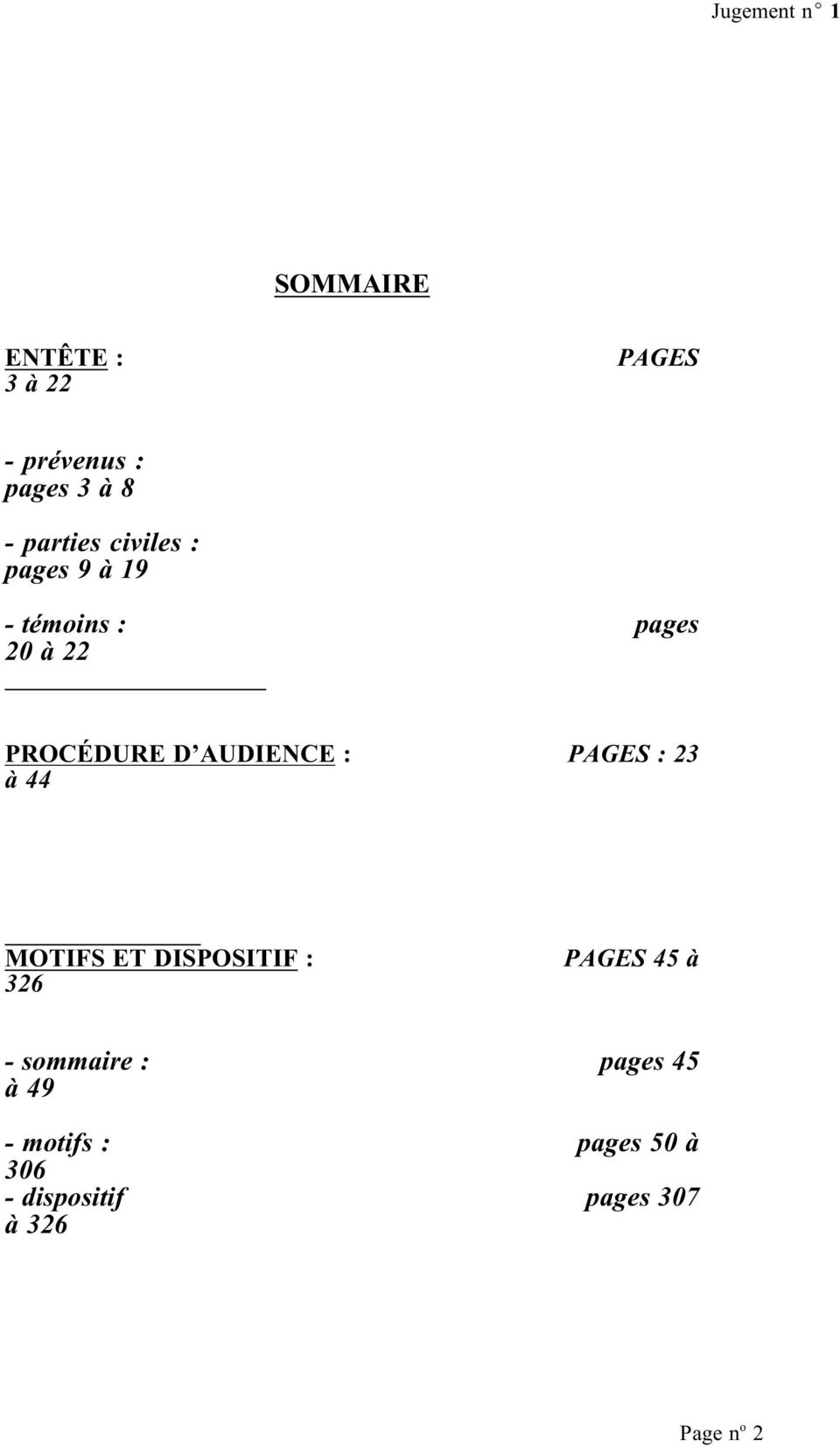 : PAGES : 23 à 44 MOTIFS ET DISPOSITIF : 326 PAGES 45 à - smmaire :