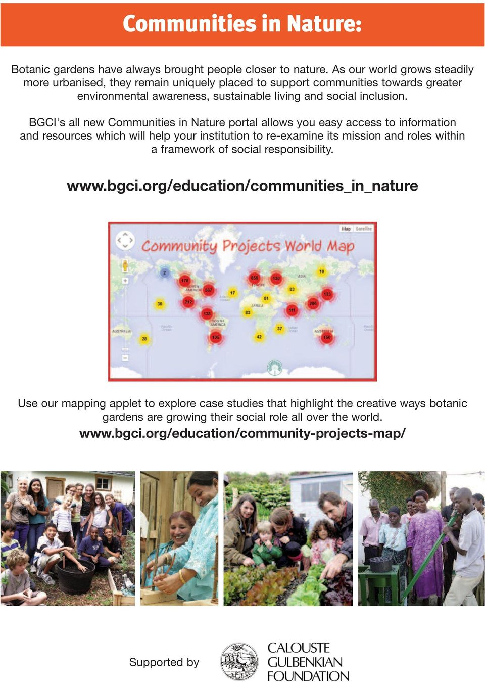 BGCI's all new Communities in Nature portal allows you easy access to information and resources which will help your institution to re-examine its mission and roles within a