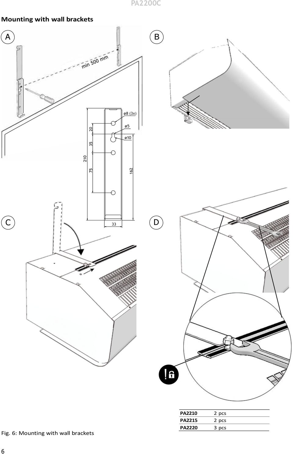 Fig. 6: ounting with wall brackets