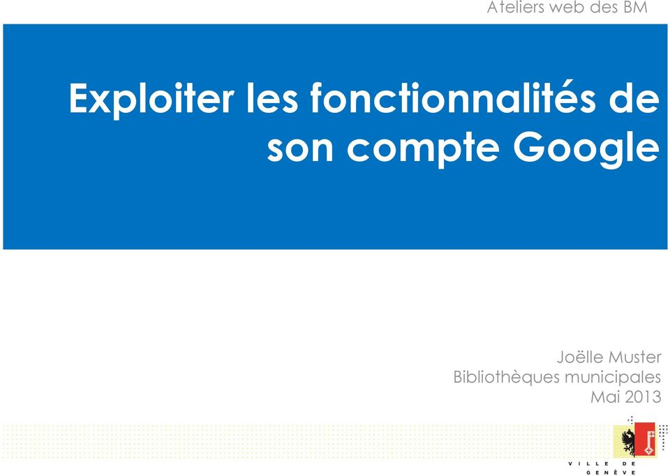 compte Google Joëlle Muster