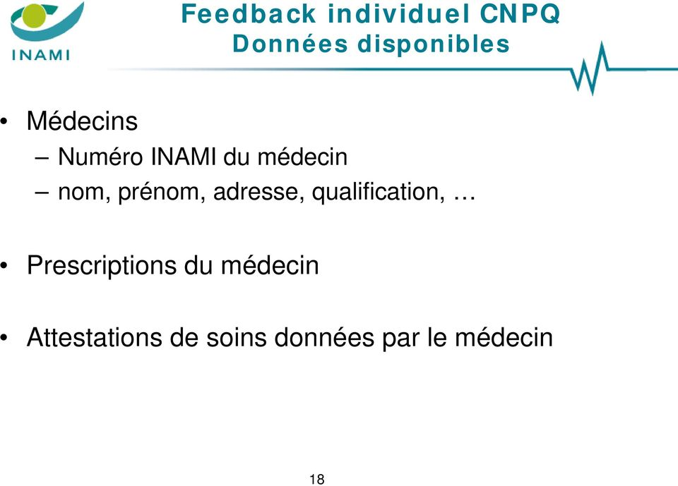qualification, Prescriptions du médecin