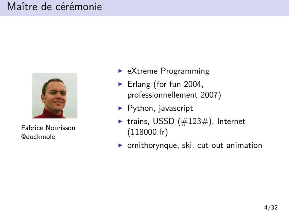 professionnellement 2007) Python, javascript trains,