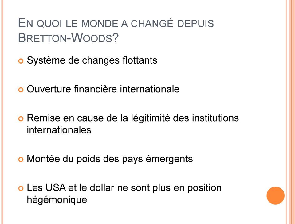 Remise en cause de la légitimité des institutions internationales