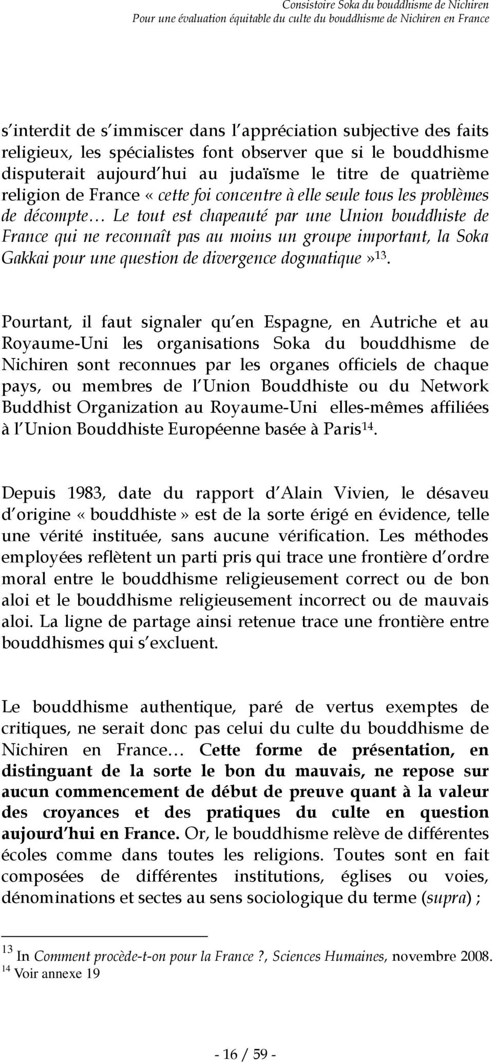 une question de divergence dogmatique» 13.