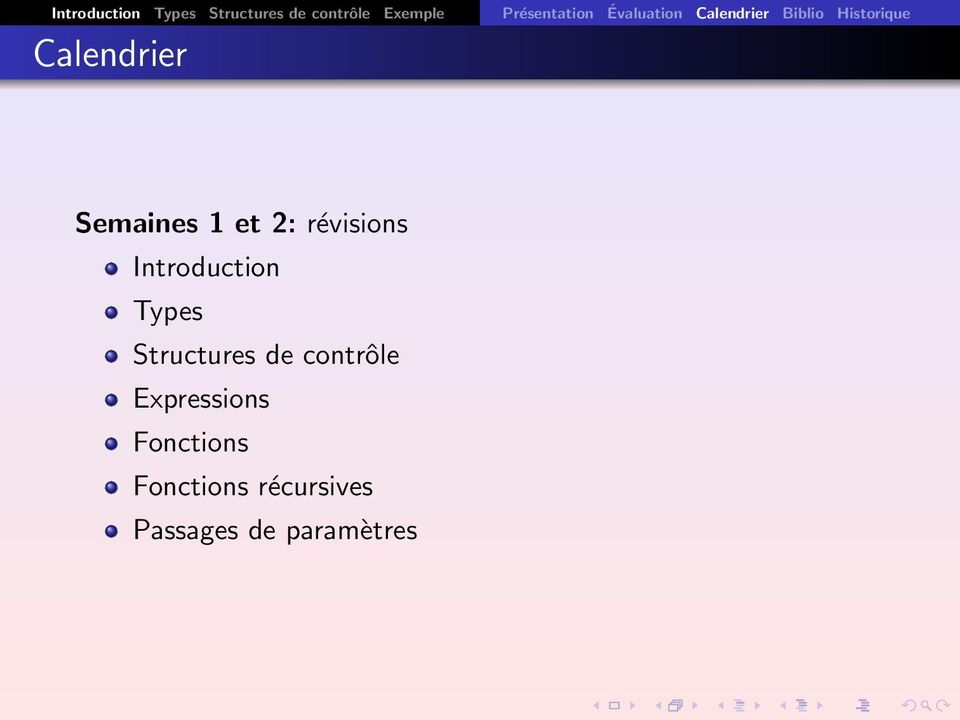 Calendrier Semaines 1 et 2: révisions Introduction Types
